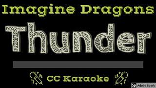 Imagine Dragons • Thunder (CC) [Karaoke Instrumental Lyrics]