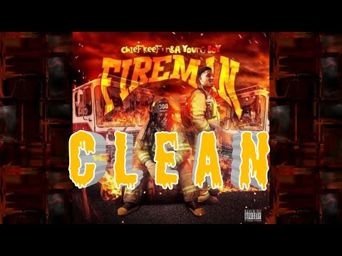 Chief Keef – Fireman ft. YoungBoy Never Broke Again [Clean]