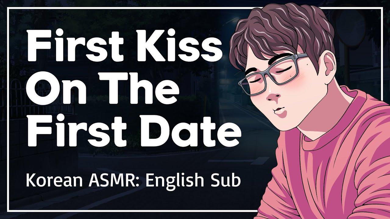 First Date And First Kiss With Boyfriend - Korean Boyfriend Comfort ASMR [ENG SUB]