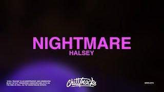 Halsey – Nightmare (Lyrics)