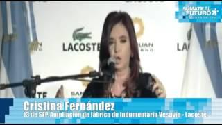 CFK en la ampliación de fábrica de indumentaria Vesuvio - Lacoste