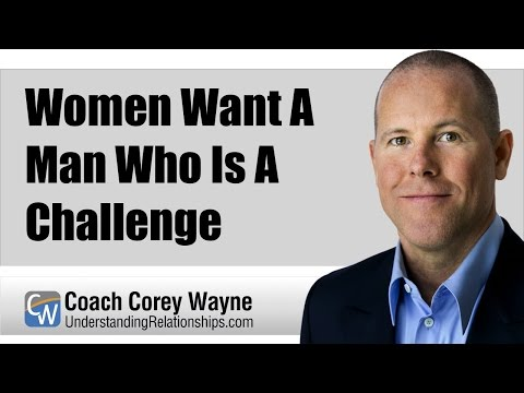 Women Want A Man Who Is A Challenge from YouTube · Duration:  10 minutes 5 seconds