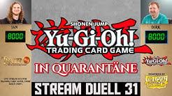 YuGiOh Duelle deutsch 31 Quarantäne Twitch Stream Trader Trading Card Super Store TCG Duel YGO Match