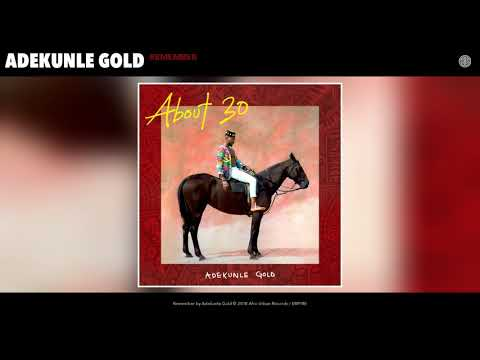 Adekunle Gold - Remember (Audio)