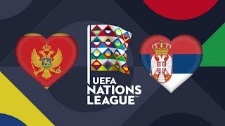 MONTENEGRO VS. SERBIA | UEFA Nations League | PES 2018
