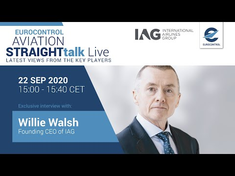 Aviation StraightTalk Live with IAG's Founding CEO, Willie Walsh