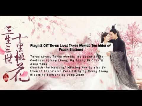 Playlist OST Ten Miles Of Peach Blossoms / Eternal Love