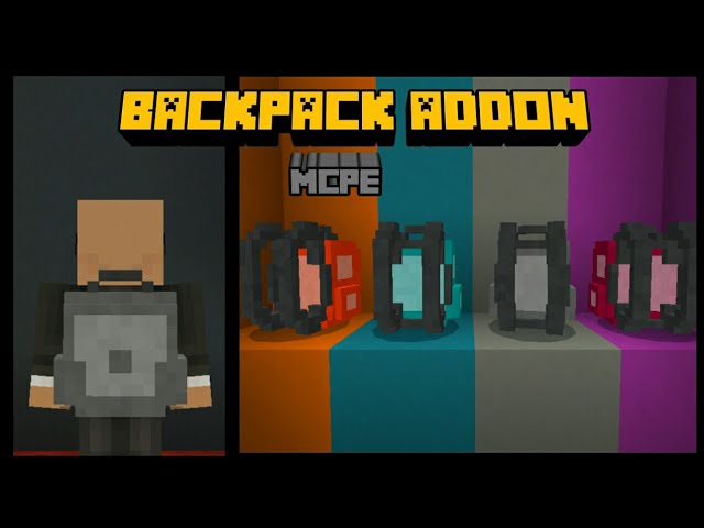 VANILLA BACKPACK| ADDON FOR MCPE 1 11/1 12/1 13, [3 59 MB