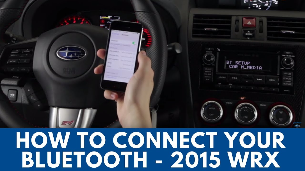 2015 Subaru WRX: How to Connect Bluetooth