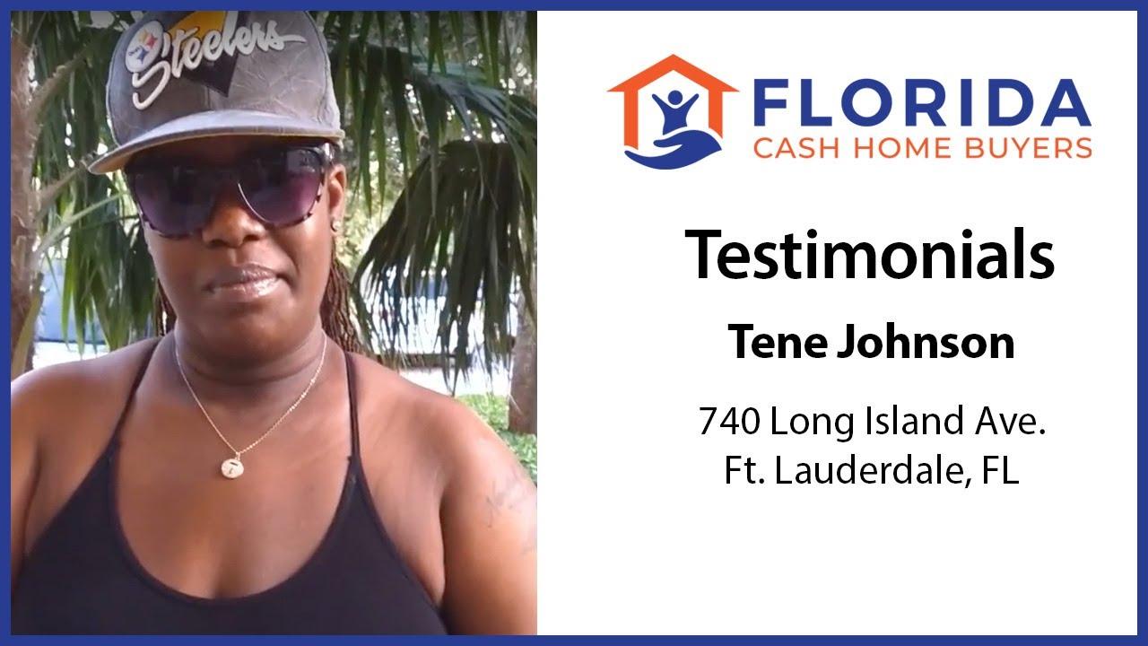 Tene's Testimonial - FL Cash Home Buyers