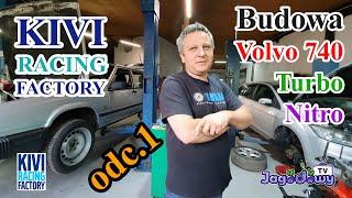 Kivi Racing Factory - budowa Volvo 740 Turbo Nitro odc.1