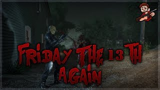 Friday The 13th... Again....