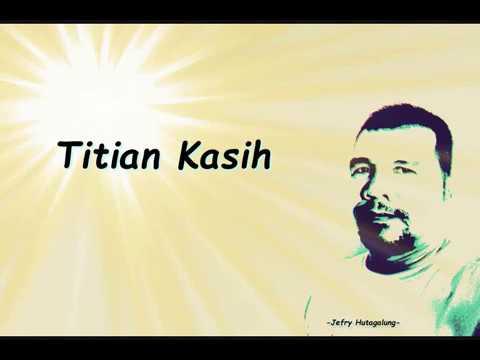 Titian Kasih (Lyric)
