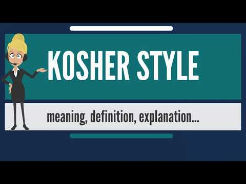 What is KOSHER STYLE? What does KOSHER STYLE mean? KOSHER STYLE meaning & explanation