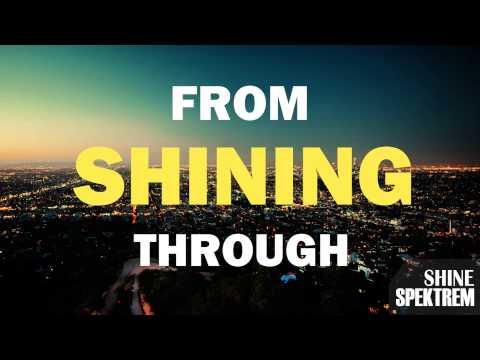 Spektrem - Shine(lyrics)