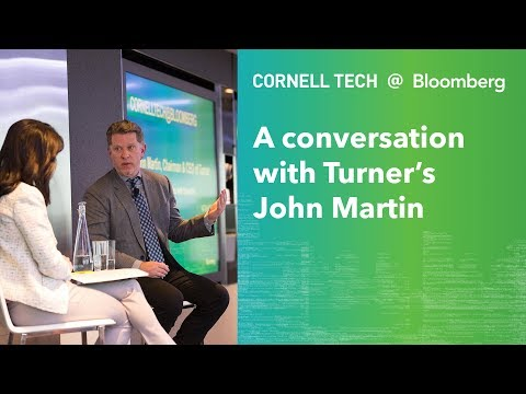 Bloomberg Cornell Tech Series: A Conversation with Turner's John Martin