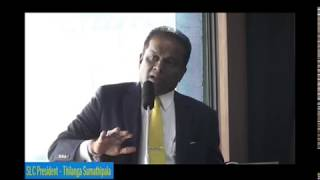 The speech made by Mr. Thilanga Sumathipala, at the commencement of work at SLC for the Year 2018