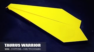EASY PAPER PLANES - How To Make A Plane That Flies Over 70 Feet| Taurus Warrior ( Reinvented )