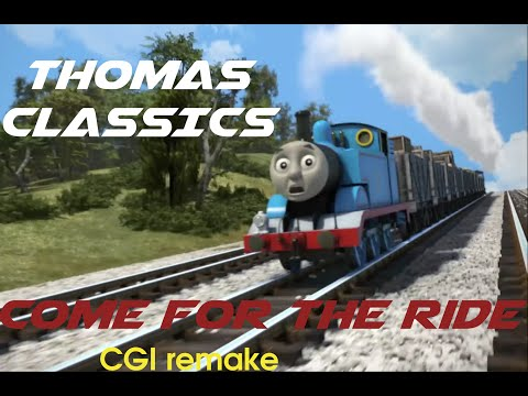 Thomas Come for the Ride Remake
