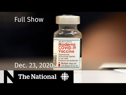 CBC News: The National | Moderna COVID-19 vaccine approved in Canada | Dec. 23, 2020