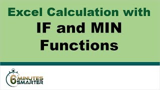 Excel Calculation with IF and MIN Functions