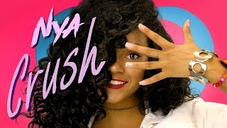 Nya Marquez - Crush ( Official Video )
