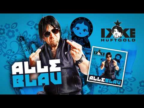 Ikke Hüftgold - Alle Blau (Official Lyric Video)