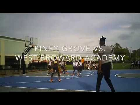 West Broward Academy vs Piney Grove