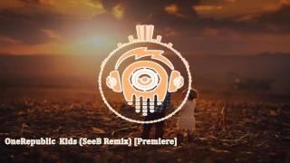 OneRepublic  Kids SeeB Remix Premiere