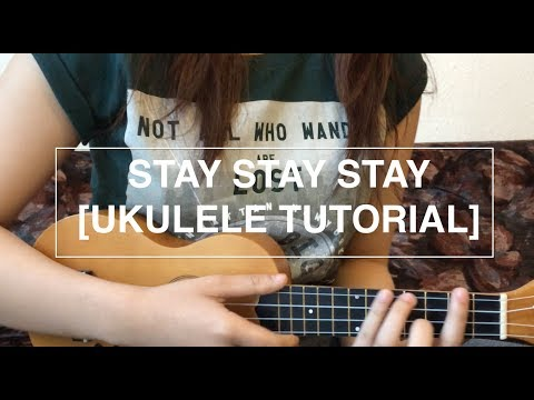 Stay stay stay - Taylor Swift (Ukulele Tutorial)