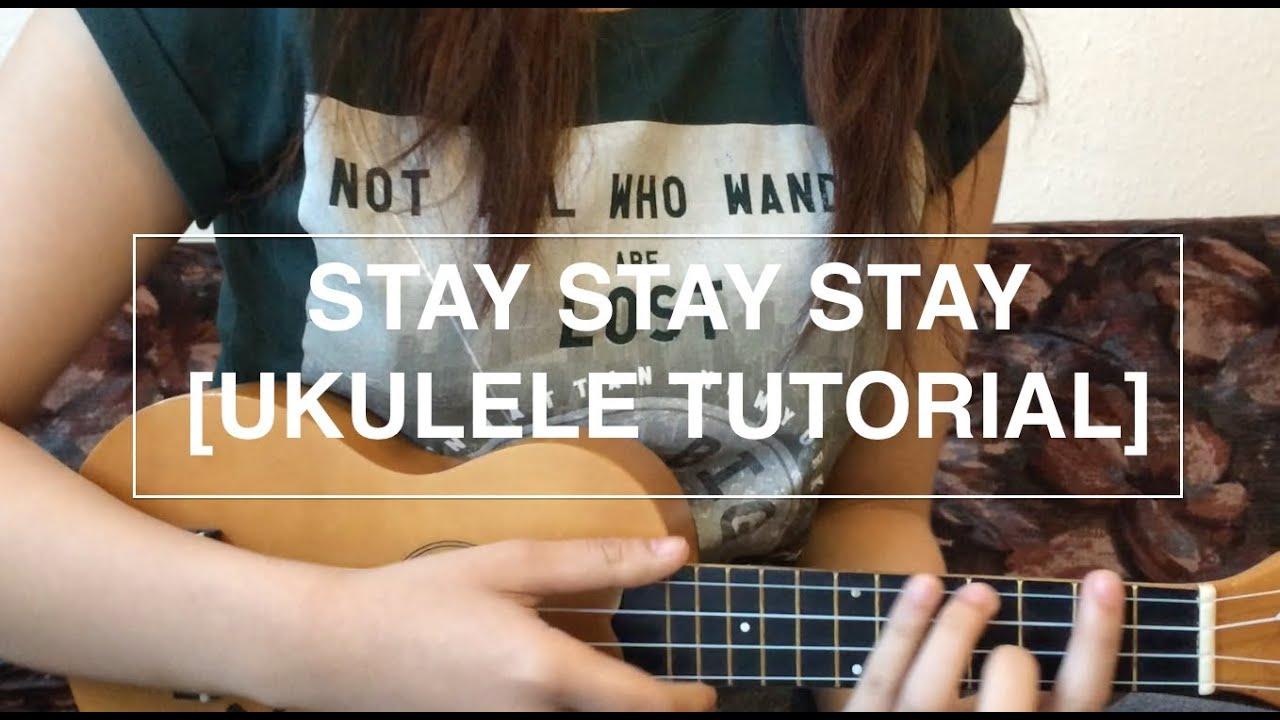 Stay Stay Stay Taylor Swift Ukulele Tutorial Youtube