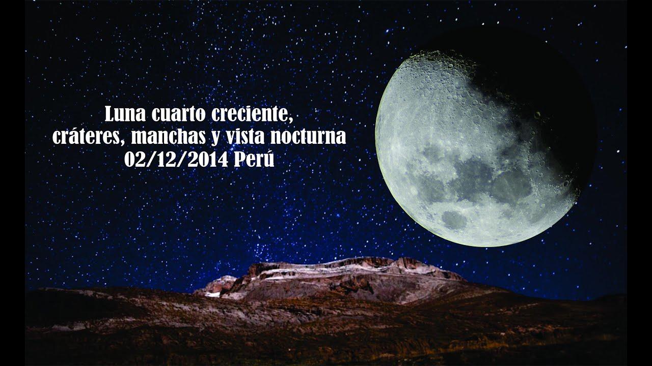 Luna cuarto decreciente cuarto creciente vista nocturna for Cuarto menguante de la luna