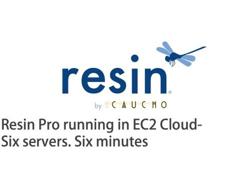 Resin Pro running in EC2 Cloud.  Six Servers. Six Minutes.