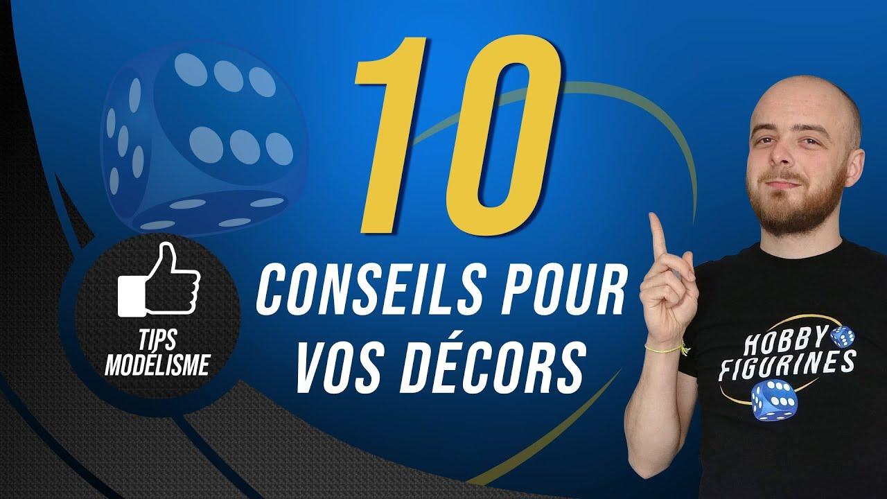 10 Conseils pour réussir vos Décors !