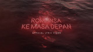Gambar cover Glenn Fredly - Romansa Ke Masa Depan (Official Lyric Video)