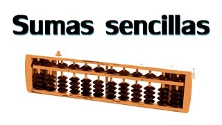 Sumas sencillas. Ábaco Soroban Tutorial (Divertiaula)