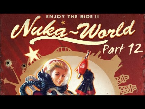 Fallout 4: Nuka World - Part 12 - The Invasion of the Commonwealth