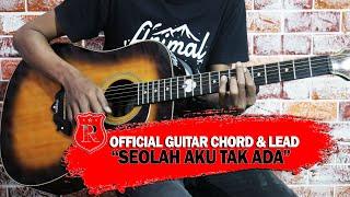 Repvblik - Seolah Aku Tak Ada Guitar Chord \\u0026 Lead (Official Audio)