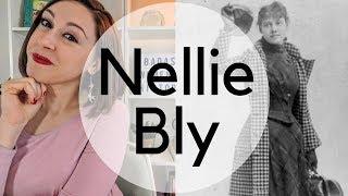 NELLIE BLY - PIONEER IN INVESTIGATIVE JOURNALISM