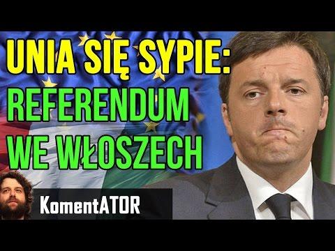 Unia się Sypie 👌  Referendum We Włoszech 👌 Konsekwencje dla Polski - Komentator #493