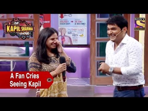 A Fan Cries Seeing Kapil - The Kapil...