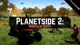 Planetside 2: Worth checking in 2019?