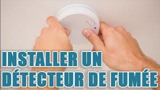 Où poser et comment installer votre détecteur de fumée chez vous