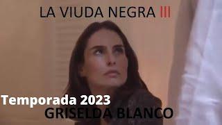 LA VIUDA NEGRA 3 [2018] (PREDICCIONES) TERCERA TEMPORADA