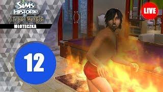 Live: The Sims Historie z Rzyci Wzięte #12