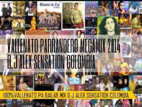 VALLENATO PARRANDERO MEGAMIX 2014 D.J ALEX SENSATION COLOMBIA