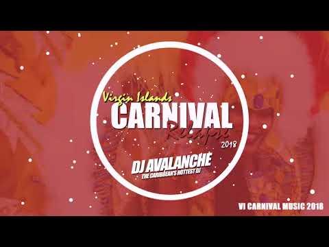 DJ AVALANCHE PRESENTS: VI Carnival Relapse 2018 - Soca Mix