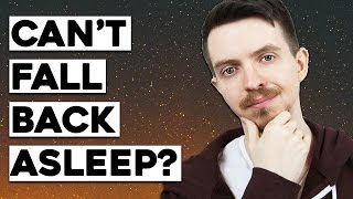 Can't Fall Back Asleep When Trying to Lucid Dream?