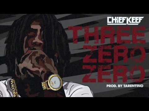 Chief Keef - Three Zero Zero (Prod by @Tarentino808Mafia)