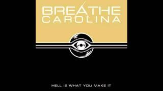 breathe carolina hell is what you make it album